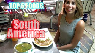 Lots of great foods but which are the best foods in South America? ...
