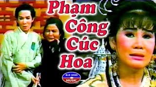 Cai Luong Xua: Pham Cong Cuc Hoa (Vu Linh, Tai Linh)