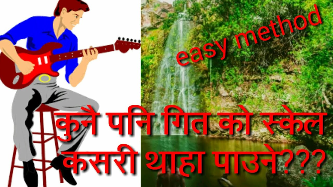 Nepali How To Find Scale Of Any Song How To Find Relative Chords