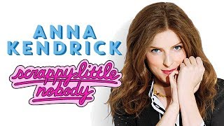 Anna Kendrick's Book Scrappy Little Nobody Interview