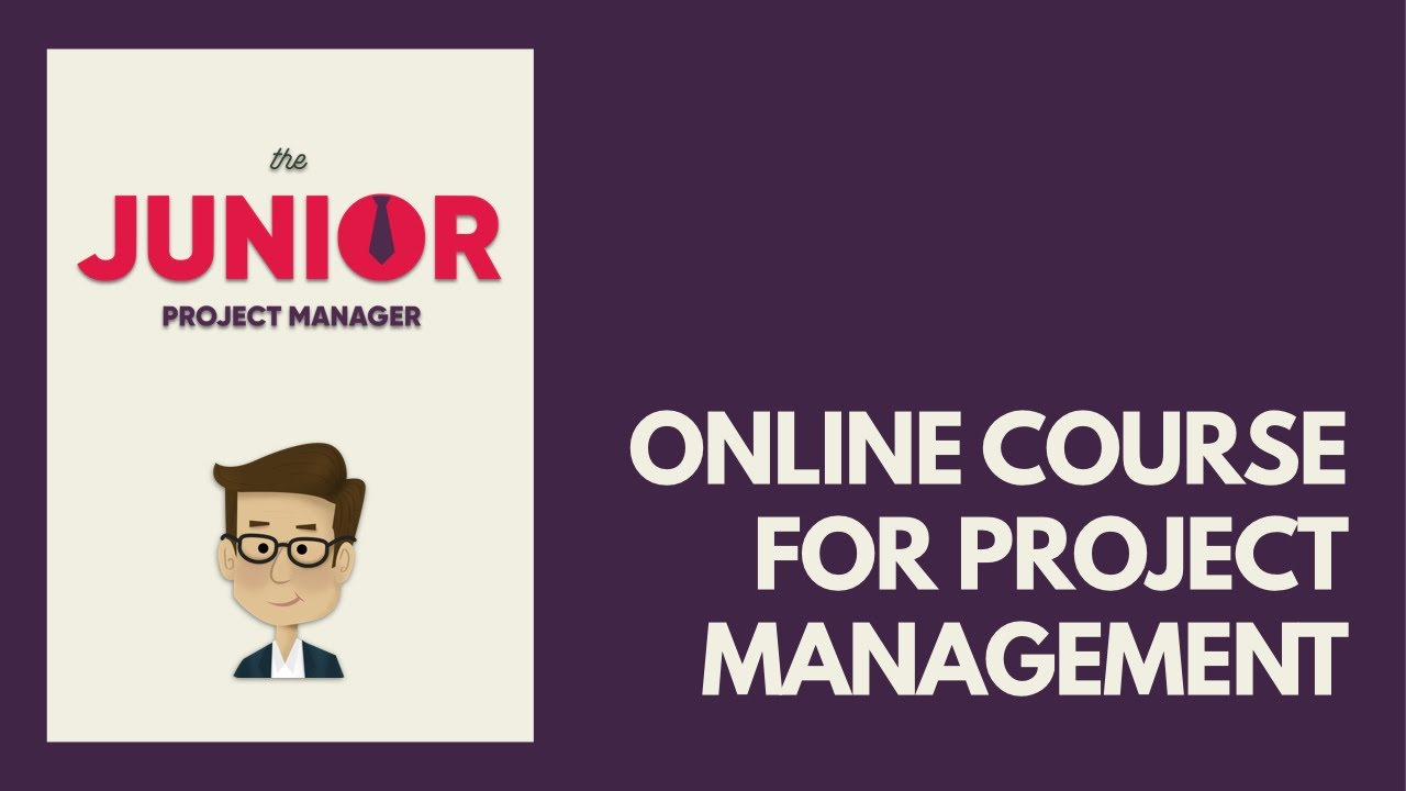 The Junior Pm Online Course For Project Management Youtube