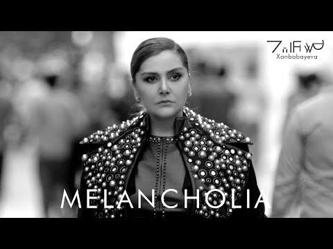Zülfiyyə Xanbabayeva - Melancholia
