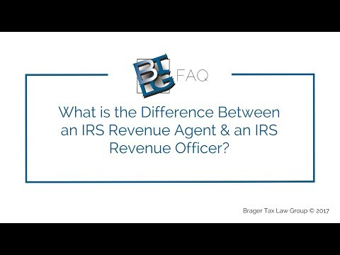 What is the Difference Between an IRS Revenue Agent and a Revenue Officer?