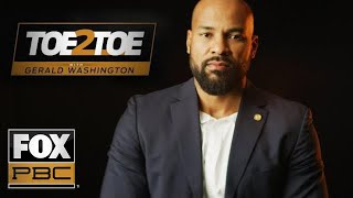 Gerald Washington will never stop working for the belt | Toe 2 Toe | PBC ON FOX