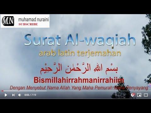 Surat Al Waqiah Arab Latin Terjemahan Youtube