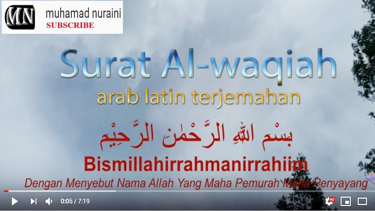 Surat Al Waqiah Arab Latin Terjemahan