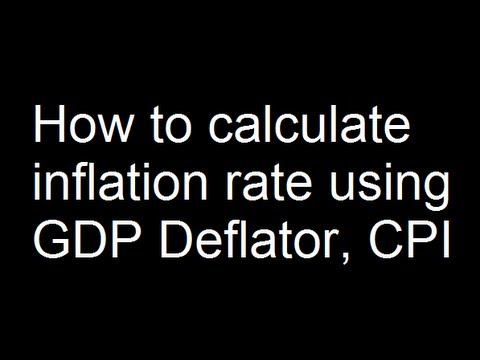 How to calculate inflation rate using GDP Deflator, CPI