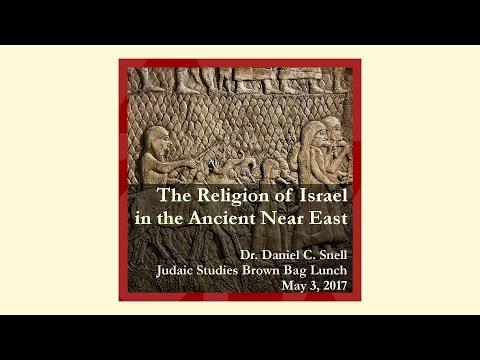 """""""The Religion of Israel in the Ancient Near East"""" JuSt Lunch 5-3-2017"""