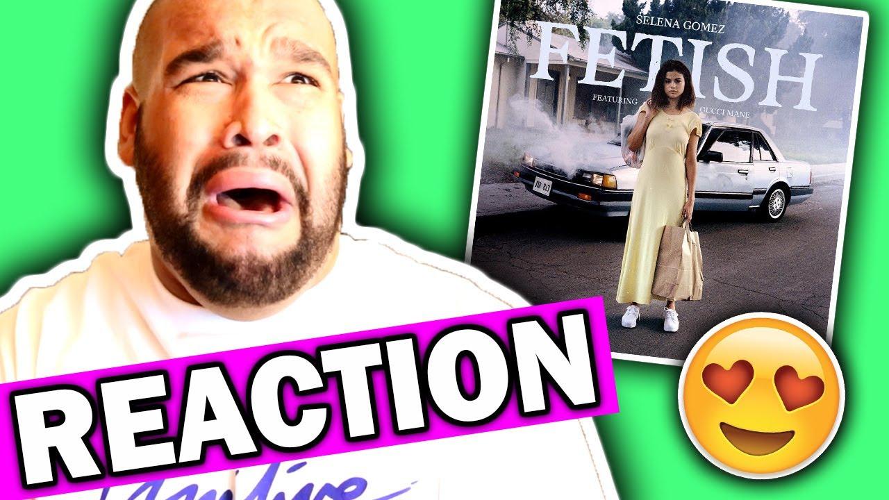 Selena Gomez ft. Gucci Mane - Fetish [REACTION] - YouTube