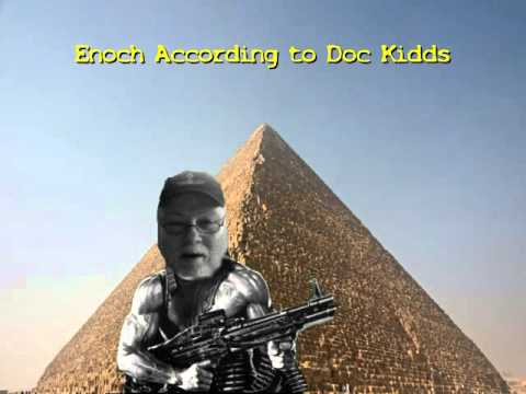 """According to Paul """"Doc"""" Kidds Enoch built the Pyramids"""