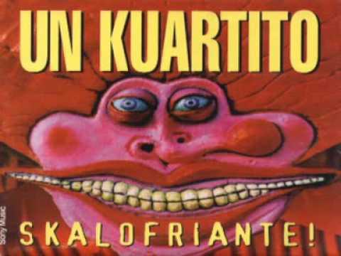Un Kuartito - Skalofriante! (ALBUM COMPLETO)