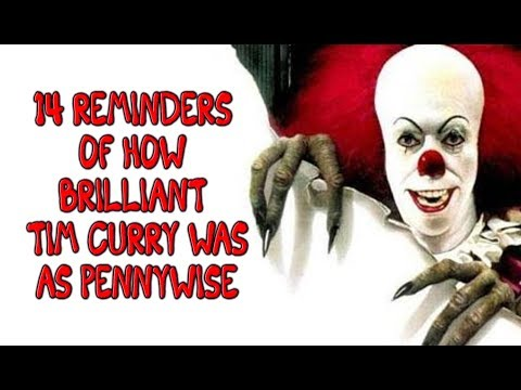 14 Reminders Of How Brilliant Tim Curry Was As Pennywise