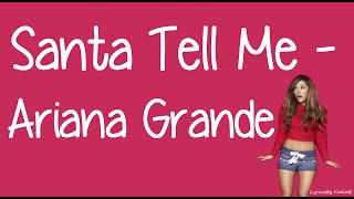 Santa Tell Me (With Lyrics) - Ariana Grande thumbnail