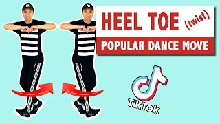 How To Do The Heel Toe (Twist/Toprock) | Popular Basic Steps (Footwork)