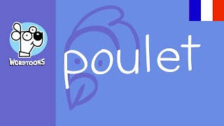 French Wordtoon -  Poulet into a chicken