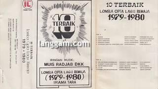 10 TERBAIK LOMBA CIPTA LAGU REMAJA 1979 1980