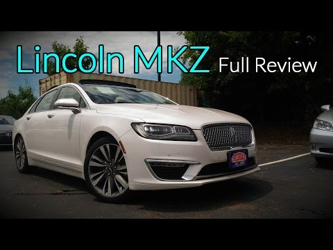 2017 Lincoln MKZ: Full Review | Premiere, Select, Reserve, Black Label & Hybrid