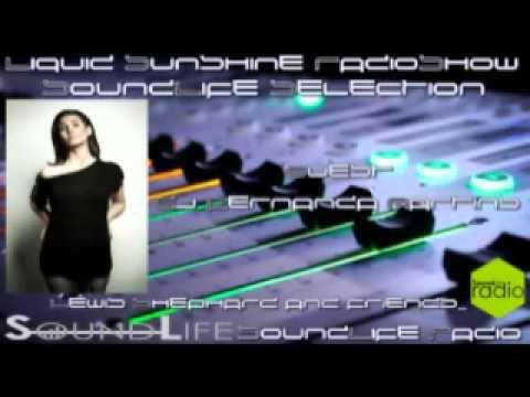 Liquid Sunshine RadioShow - SoundLife Selection with Lewis Shephard Guest : DJ Fernanda Martins