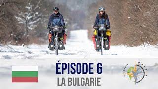 #6 - Bulgarie à vélo, de Sofia à la mer Noire sous la neige ! - Tour du monde