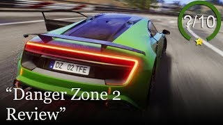 Danger Zone 2 Review [PS4, Xbox One, & PC]