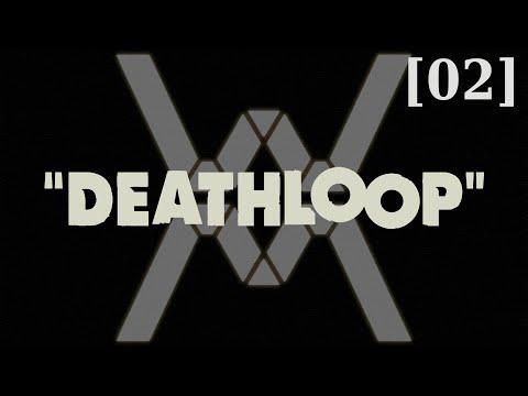 Видео: Прохождение DEATHLOOP [02] - стрим 16/09/21