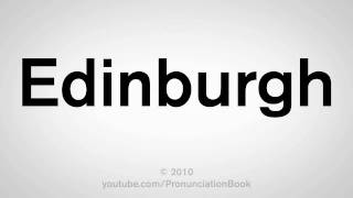 How To Pronounce Edinburgh thumbnail