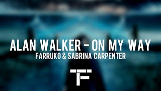 [TRADUCTION FRANÇAISE] Alan Walker, Sabrina Carpenter & Farruko - On My Way
