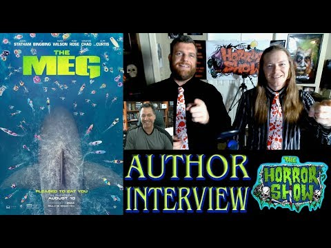 "Interview #2 with STEVE ALTEN, Author of ""Meg"" / ""The Meg"" - The Horror Show"