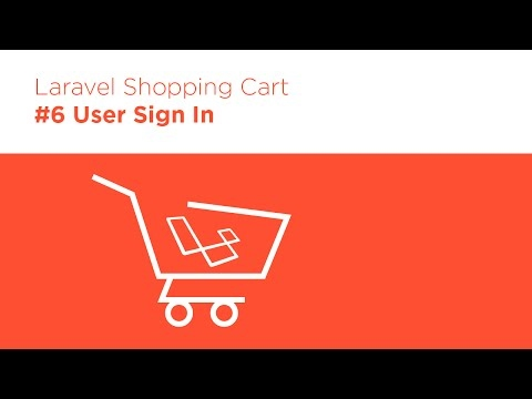 [Programming Tutorials] Laravel 5.2 PHP - Build a Shopping Cart - #6 User Sign In