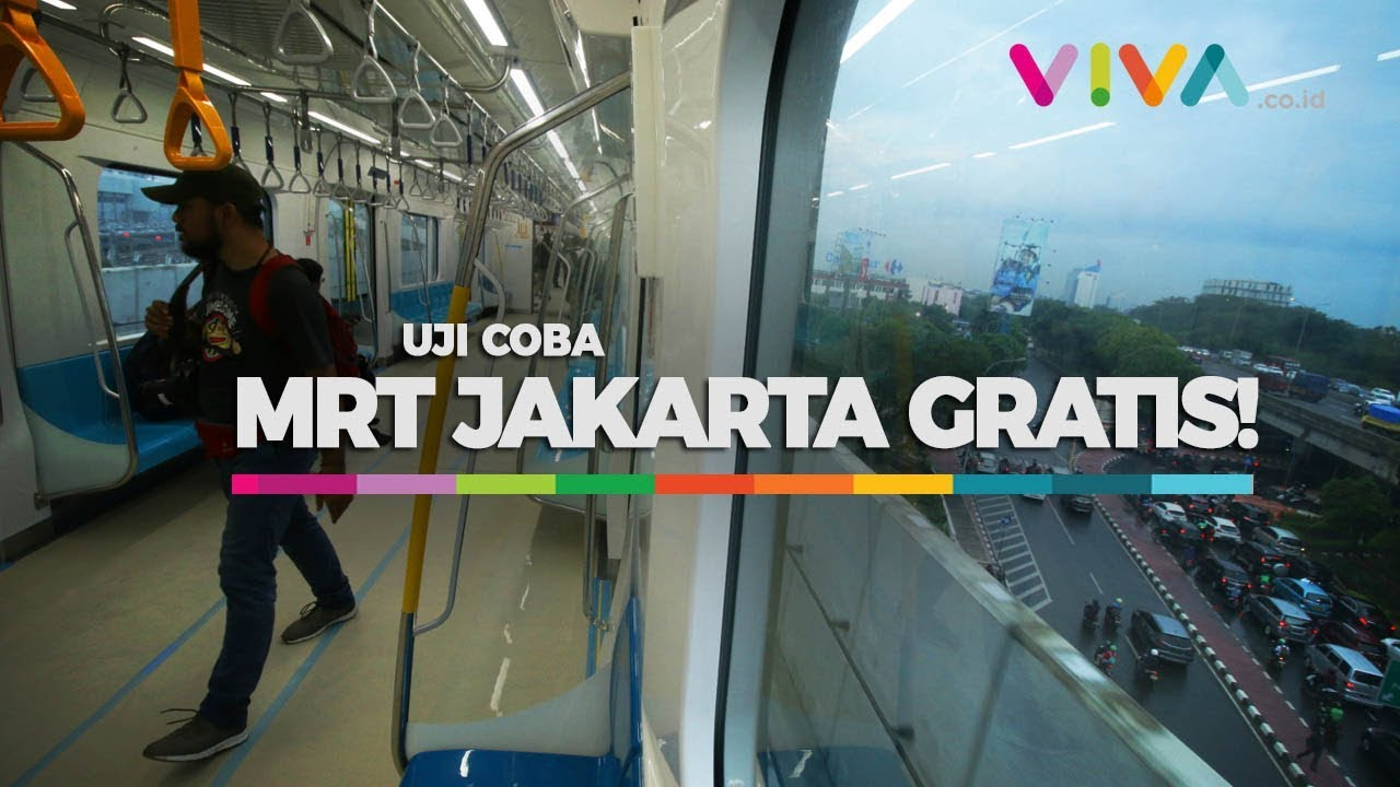 Uji Coba Mrt Jakarta Gratis Ini Cara Daftarnya Youtube