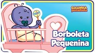Borboleta Pequenina - DVD Galinha Pintadinha 3 - OFICIAL