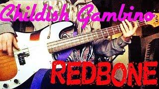 Childish Gambino - Redbone Bass Cover