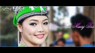 Tshwj Xeeb Vwj Hmong New Song - Vim yog Tsis Muaj Tis