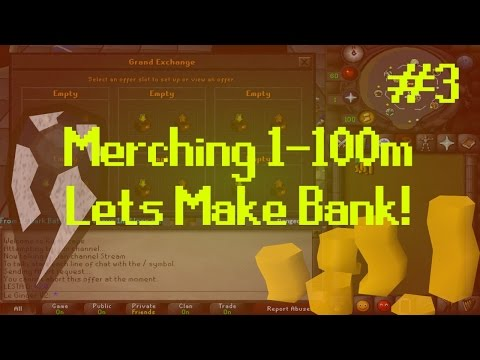 [OSRS] Runescape : MERCHING/FLIPPING 1-100M - ROAD TO BANK Episode #3 - Massive Profits
