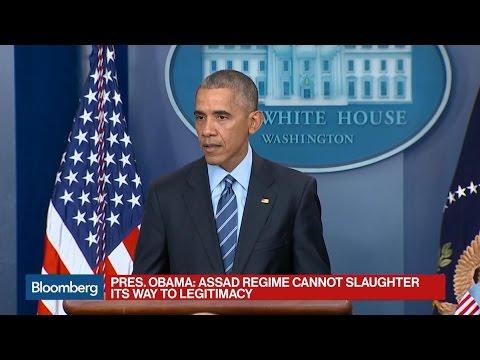 Obama: Assad Regime Can't Slaughter Its Way to Legitimacy