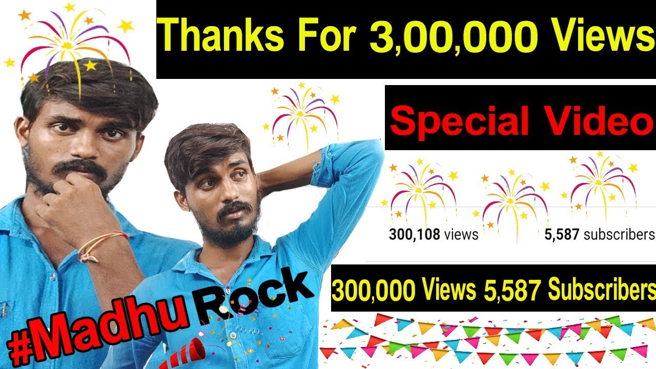 Thanks For 3,00,000 Views on YouTube || Madhu Rock Techlogical