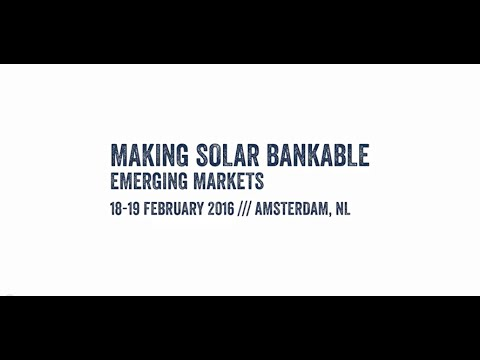 Making Solar Bankable Conference Video