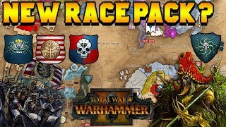 Video NEW Campaign Race Announced! Vampire Coast? Araby? Dogs of War?! | Total War: Warhammer 2 download MP3, 3GP, MP4, WEBM, AVI, FLV Agustus 2018