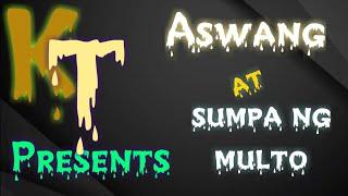 Kwentong Aswang at Multo   Kwentong Takutan   Shout out episode