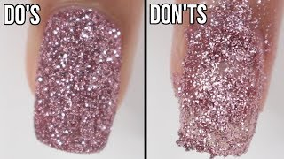 DOs & DON'Ts: Glitter Nails | How To Do Glitter Nails Using Loose Glitter!
