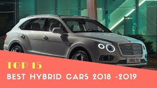 Top 15 New Best Hybrid Cars 2018 -2019 - Best cars 2018 - Phi Hoang Channel.