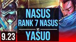 NASUS vs YASUO (TOP) | Rank 7 Nasus | NA Grandmaster | v9.23