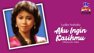 Lydia Natalia - Aku Ingin Kasihmu (Official Lyric Video)