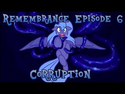 Remembrance Episode 6 - Corruption
