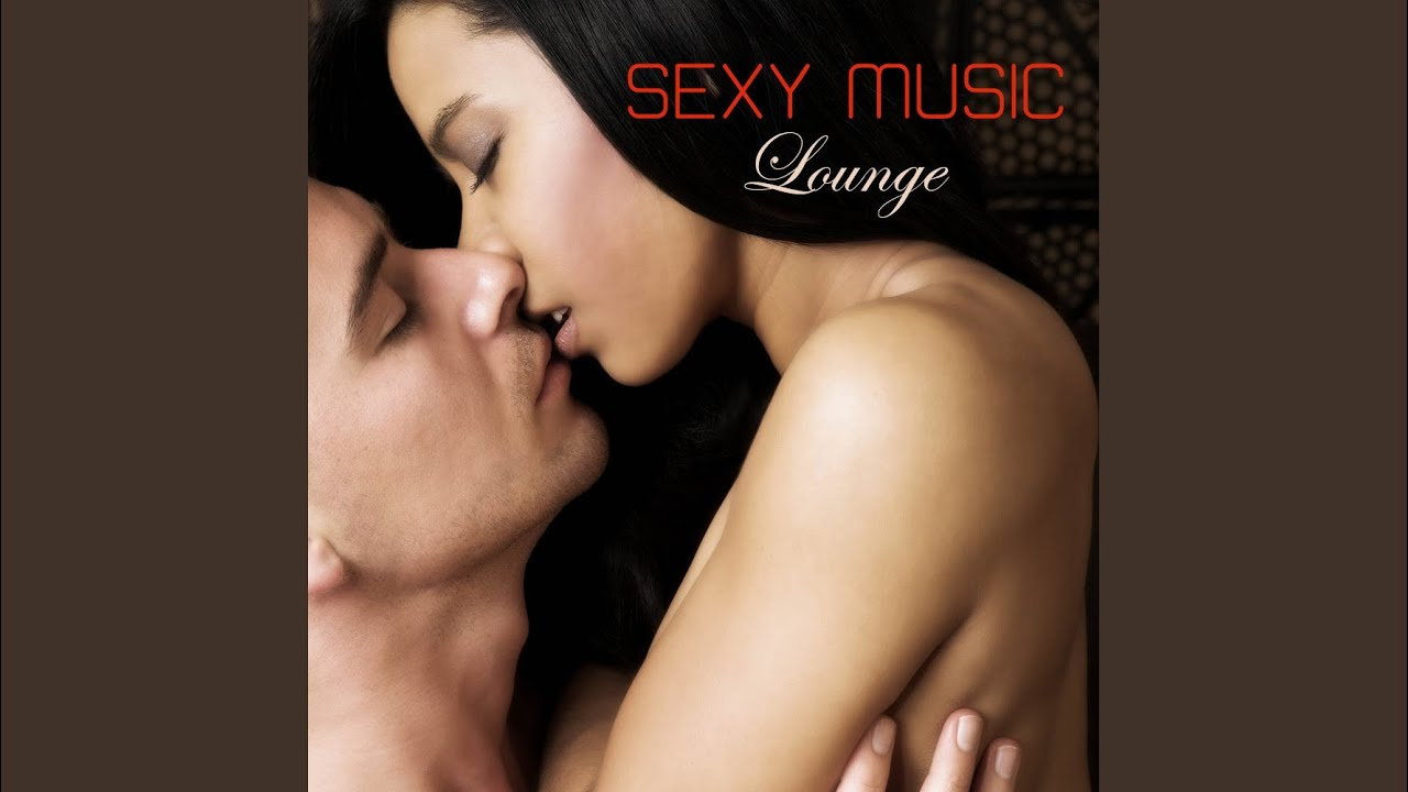 Sexy music to make love to