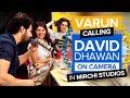Varun calls David Dhawan on Camera | Judwaa 2 | Varun | Jacqueline | Taapsee | Radio Mirchi