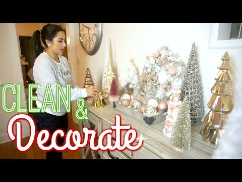 CLEAN & DECORATE WITH ME | CHRISTMAS DECOR 2019 | Cleaning motivation