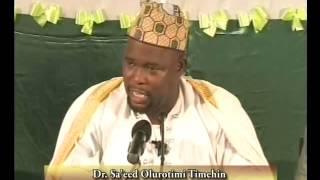 Tasir-ul-Quran-Suratul Yunus2010 Dr Saheed Timehin 10