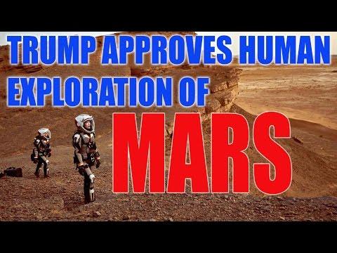 Trump Approves Human Exploration of Mars Signs NASA's budget