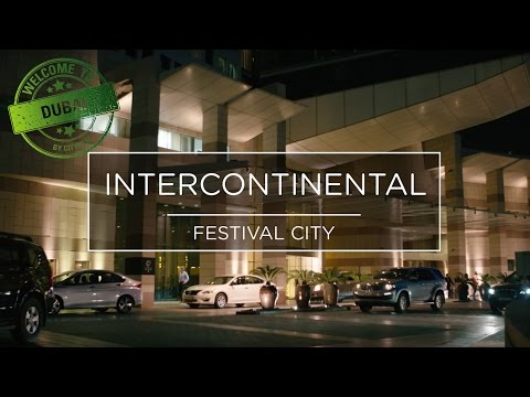 Welcome to Dubai 2017 - Intercontinental
